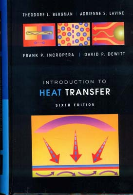 Introduction to Heat Transfer (Incropera) edition6 صفار افست