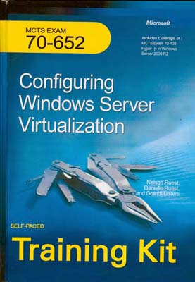 Configuring Windowss Server Virtualization 70-652(ruest)I كاويان