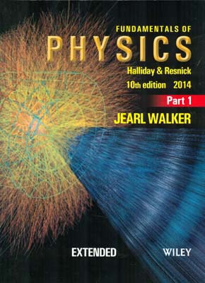 Fundamentals of Physics 1 (halliday) edition 10 صفار افست