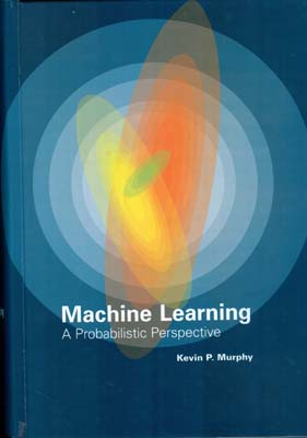 machine learning a probabilistic perspective (murphy) i صفار افست