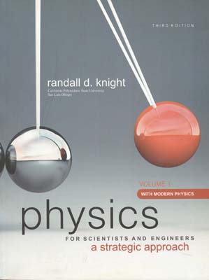 physics for scientists and engineers volume 1 (knight) edition 3 نوپردازان