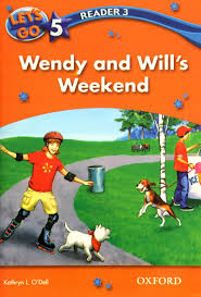Lets Go 5 Readers 3 - Wendy and Wills Weekend