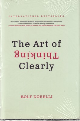 اورجينال-هنر-شفاف-انديشدن-the-art-of-thinking-clearly(رقعي)