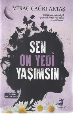 اورجينال-تركي-تو-sen-on-yedi-yasimsin--17-سالگي-من
