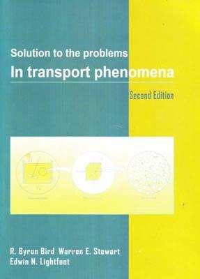 Solution to the problems in transport phenomena (byron)i انديشه هاي گوهربار