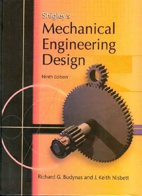 Mechanical Engineering Design (shigley) edition 9 صفار افست