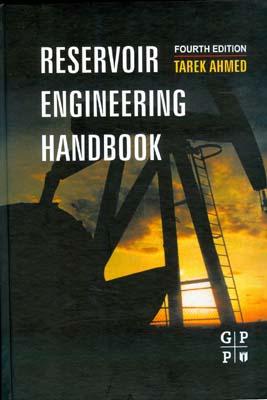 Reservoir Engineering HANDBOOK (Tarek ahmed)I (آييژ)