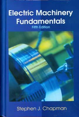 Electric machinery fundamentals (chapman)edition5صفار افست