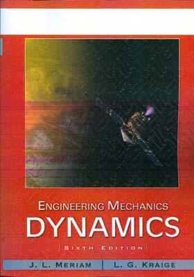 engineering mechanics dynamics (meriam) edition 6 كاويان