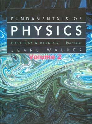 Fundamentals of Physics 2 (halliday) edition 9 صفار افست