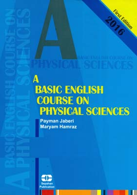 a basic english course on physical sciences (جابري) سپاهان