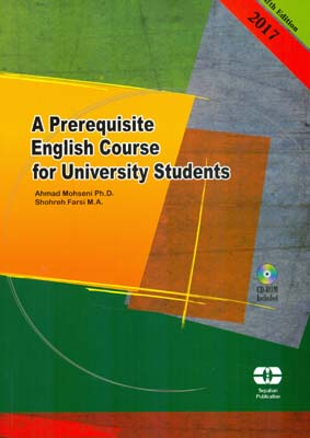 A Prerequisite English Course for University Student (mohseni) edition 5 سپاهان