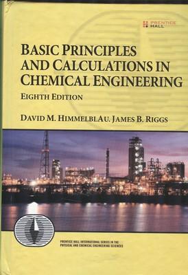 basic principles in chemical engineering(himmelblau)edition8 افست صفار