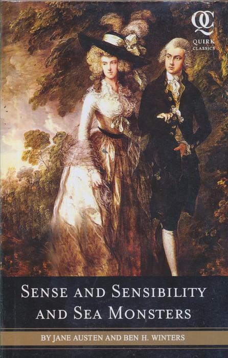 SENSE AND SENSIBLITY AND SEA MONSTERS
