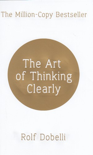 (the-art-of-thinking-clearly(full--هنرشفاف-انديشيدن