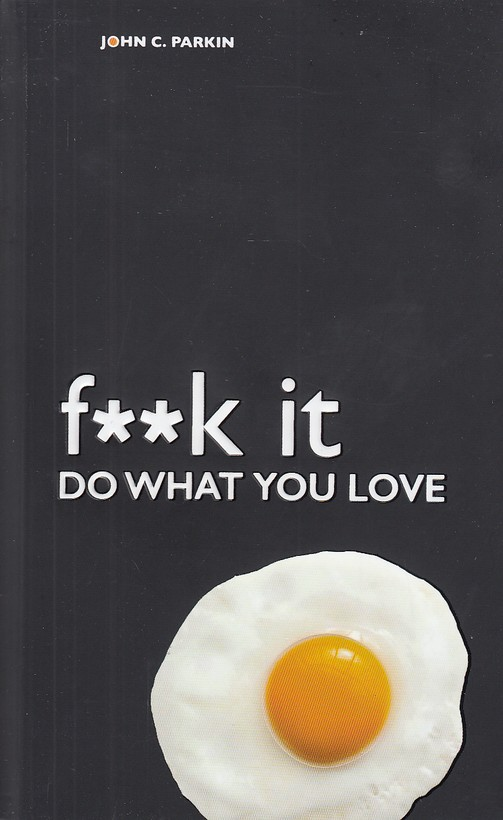 (f--k-it-do-what-you-love(fill--كاري-كه-دوست-داري-راانجام-بده