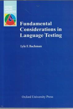 fundamental-considerations-in-language-testing