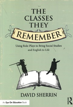 the-classes-they-remember-using-role-plays-to-bring-social-studies-and-english-