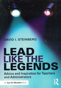lead-like-the-legends-(eye-on-education-books)-1st-edition
