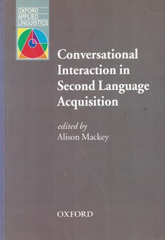 conversational-interaction-in-second-language-acquisition