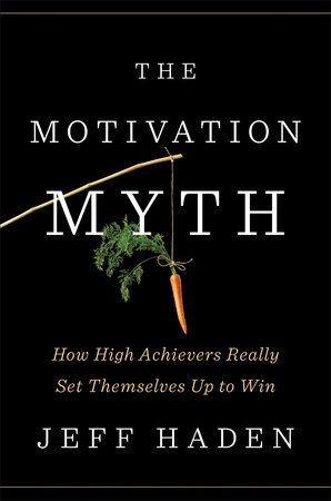 the-motivation-myth