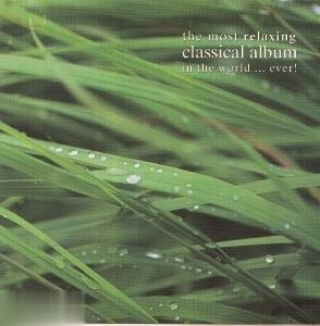 آرامشبخشترين مجموعه موسيقي كلاسيك The Most Relaxing Classic Album in the World Ever