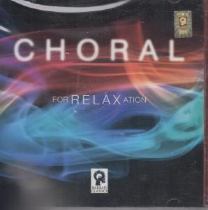 كورال براي آرامش (Cd 2) (Choral For Relax Action)