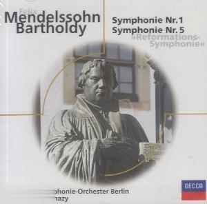 Felix Mendellohn Bartholdy Symphonie 1 & 5