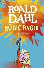 Roald Dahl the Magic Finger