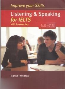 Improve Your Skills Listening & Speaking for IELTS With Answer Key 6.0 - 7.5 CD