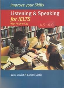 Improve Your Skills Listening Speaking for IELTS With Answer Key 4.5 - 6.0 CD