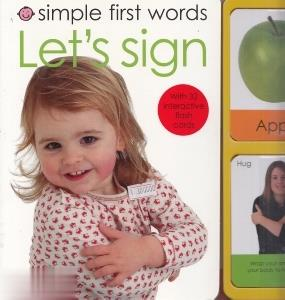 Simple first Words Lets Sign