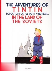 Tintin in the Land of The Soviets The Adventures of Tintin