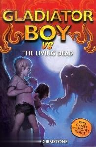 Gladiator Boy vs the Living Dead