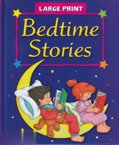 Bedtimes Stories Large Print