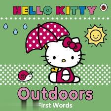 Hello Kitty Outdoors First Words