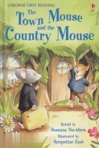 The Town Mouse and The Country Mouse (Usborne First Reading) 8860