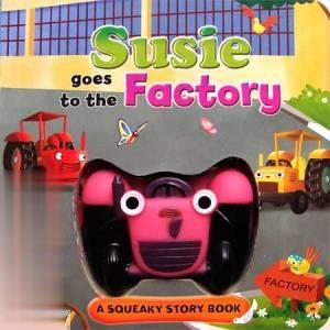 Susie Goes to the Factory