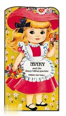 Mary and the Fancy Dress Parties