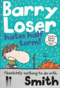 Barry Loser Hates Half Term 9148