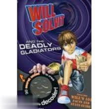 Will Solvit and the Deadly Gladiators