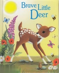 Brave Little Deer
