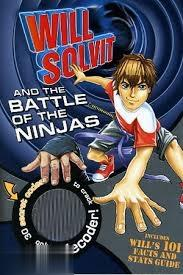 Will Solvit and the Battle of the Ninjas