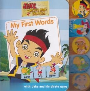 My first Words Jake and the Never Land Pirates