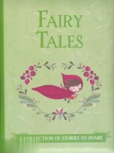 Fairy Tales A Collection of Syories to Share