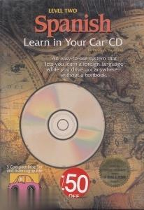 Level Two Spanish Learn in Your Car Cd
