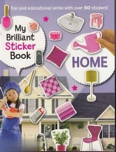My Brilliant Sticker Book Home