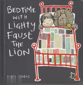 Bed Time with Lighty Faust the Lion