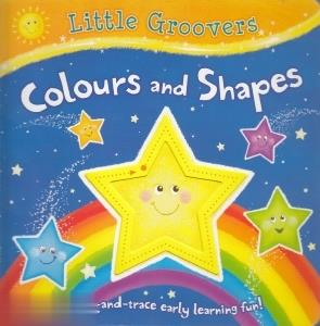 (Colours and Shapes (Little Groovers
