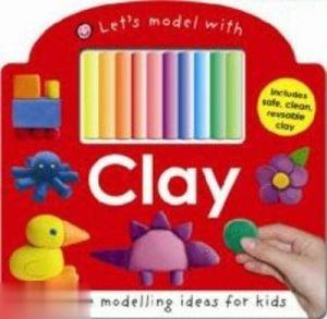 Let s Model With Clay